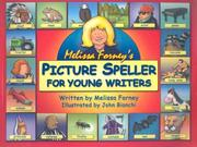 Cover of: Melissa Forney's Picture Speller for Young Writers