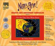 Cover of: On the Day You Were Born Elementary Creative Arts Curriculum, K-6 (NotesAlive!)
