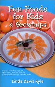 Cover of: Fun Foods for Kids & Grownups