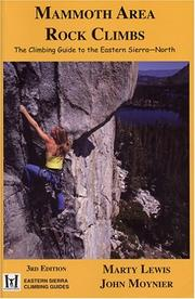 Cover of: Mammoth Area Rock Climbs, Third Edition (Eastern Sierra Climbing Guides) (Eastern Sierra Climbing Guides)