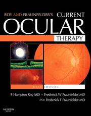 Cover of: Roy and Fraunfelder's Current Ocular Therapy (CURRENT OCULAR THERAPY)