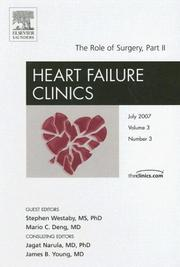 Cover of: The Role of Surgery, Part II: An Issue of Heart Failure Clinics (The Clinics: Internal Medicine)