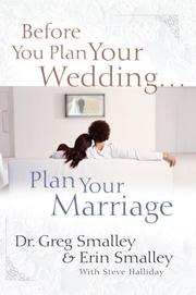 Cover of: Before You Plan Your Wedding...Plan Your Marriage