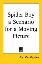 Cover of: Spider Boy a Scenario for a Moving Picture