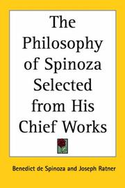 Cover of: The Philosophy Of Spinoza Selected From His Chief Works