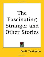 Cover of: The Fascinating Stranger And Other Stories