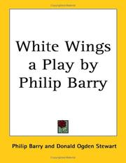 Cover of: White Wings a Play by Philip Barry