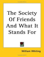 Cover of: The Society of Friends And What It Stands for