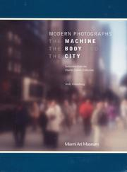 Cover of: Modern Photographs: The Machine, the Body and the City
