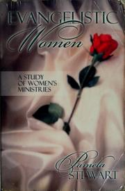 Cover of: Evangelistic Women A Study Of Women's Ministries
