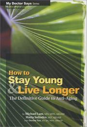Cover of: How To Stay Young and Live Longer