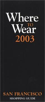 Cover of: Where to Wear San Francisco 2003 (Where to Wear: San Francisco)