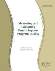 Cover of: Measuring and Evaluating Family Support Program Quality