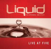 Cover of: Live at Five Participant's Guide (Liquid)