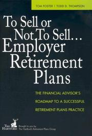 Cover of: To Sell or Not to Sell...Employer Retirement Plans