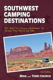 Cover of: Pacific Northwest camping destinations: a guide to great rv and car camping destinations in Oregon, washington, and British Columbia