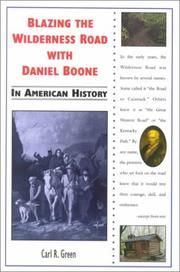 Cover of: Blazing the Wilderness Road with Daniel Boone in American history