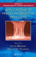 Cover of: Applications of Pressure-Sensitive Products (Handbook of Pressure-Sensitive Adhesives and Products)