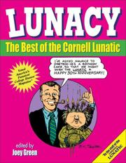 Cover of: Lunacy: The Best of the Cornell Lunatic