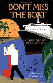 Cover of: Don't Miss the Boat, Cruising Through the Leisure Years