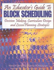 Cover of: An Educator's Guide to Block Scheduling