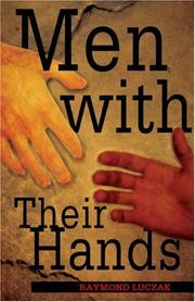 Cover of: Men With Their Hands: a novel