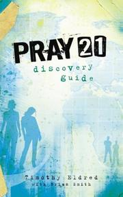 Cover of: Pray 21 Discovery Guide