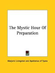 Cover of: The Mystic Hour of Preparation