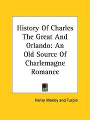 Cover of: History of Charles the Great and Orlando