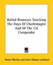 Cover of: Ballad Romance Touching the Days of Charlemagne and of the Cid Campeador