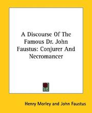 Cover of: A Discourse of the Famous Dr. John Faustus
