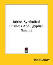 Cover of: British Symbolical Customs and Egyptian Naming