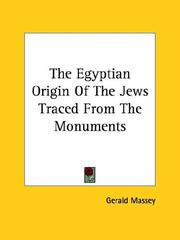 Cover of: The Egyptian Origin of the Jews Traced from the Monuments