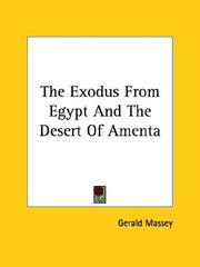 Cover of: The Exodus from Egypt and the Desert of Amenta
