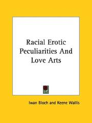 Cover of: Racial Erotic Peculiarities and Love Arts