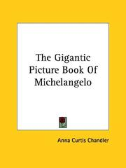 Cover of: The Gigantic Picture Book Of Michelangelo