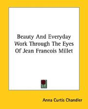 Cover of: Beauty and Everyday Work Through the Eyes of Jean Francois Millet