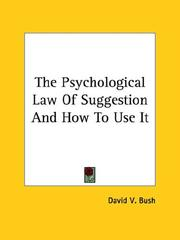 Cover of: The Psychological Law of Suggestion and How to Use It