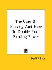 Cover of: The Cure of Poverty and How to Double Your Earning Power