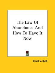 Cover of: The Law Of Abundance And How To Have It Now