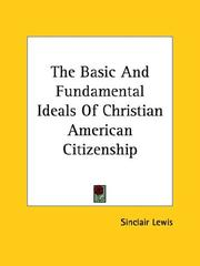 Cover of: The Basic and Fundamental Ideals of Christian American Citizenship