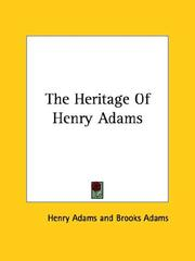 Cover of: The Heritage of Henry Adams