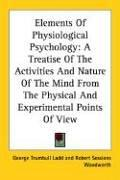 Cover of: Elements Of Physiological Psychology
