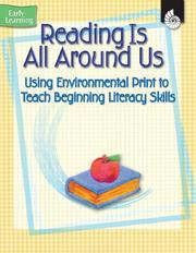 Cover of: Reading is All Around Us (Early Childhood Resources) (Early Learning)
