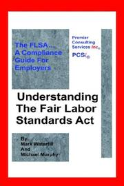 Cover of: Understanding The Fair Labor Standards Act