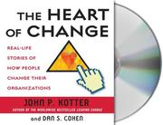 Cover of: The Heart of Change
