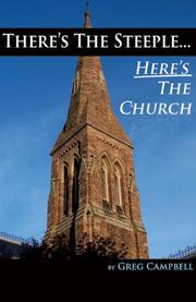 Cover of: There's The Steeple... Here's The Church