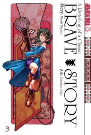 Cover of: Brave Story Volume 3 (Brave Story)