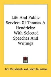 Cover of: Life And Public Services Of Thomas A Hendricks