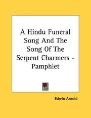 Cover of: A Hindu Funeral Song And The Song Of The Serpent Charmers - Pamphlet